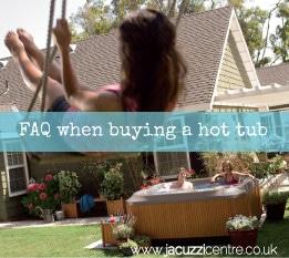 FAQ when buying a hot tub